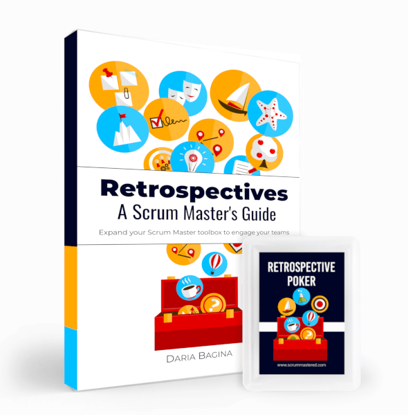 A Scrum Masters Guide Expand your Scrum Master toolbox to engage your teams Retrospectives
